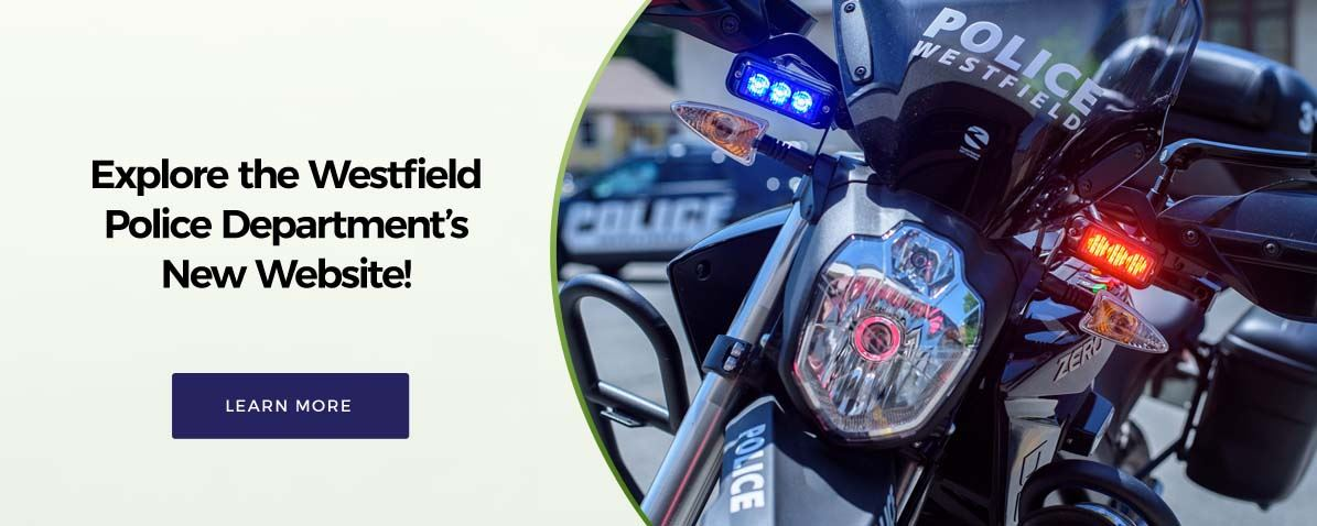 Explore Westfield Police Website